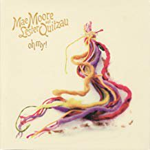 「OH! MY」 -Mae Moore & Lester Quetzaw-