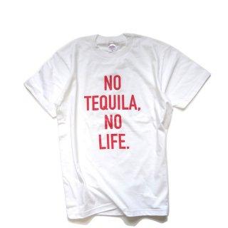 NO TEQUILA, NO LIFE|テキーラTシャツ