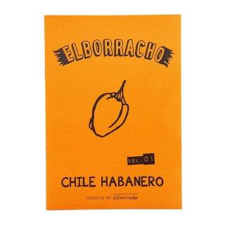 フリーペーパー ELBORRACHO vol.1 CHILE HABANERO