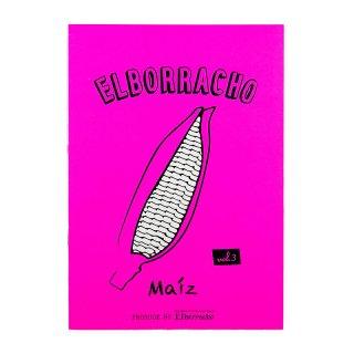 フリーペーパー ELBORRACHO vol.3 Maiz