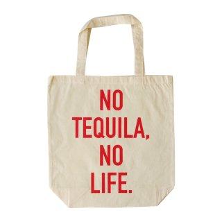 NO TEQUILA, NO LIFE|テキーラトートバッグ