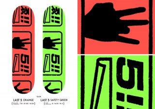 LAST 5 ORANGE / LAST 5 GREEN