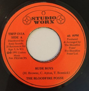 THE BLOOD FIRE POSSE - RUDE BOYS