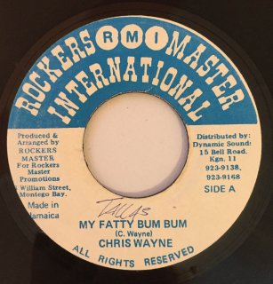 CHRIS WAYNE - MY FATTY BUM BUM