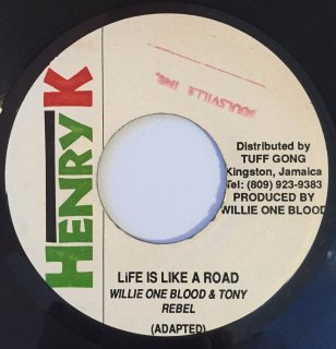 WILLIE ONE BLOOD & TONY REBEL - LIFE IS LIKE A ROAD