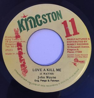 JOHN WAYNE - LOVE A KILL ME