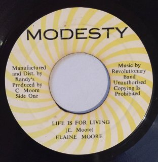 ELAINE MOORE - LIFE IS FOR LIVING
