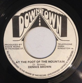 DENNIS BROWN - AT THE FOOT OF THE MOUNTAIN