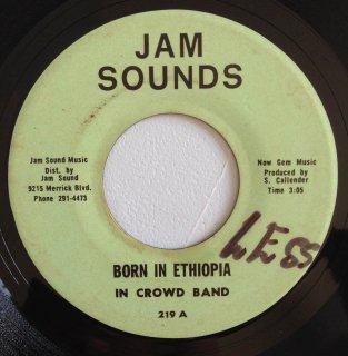 IN CROWD - BORN IN ETHIOPIA