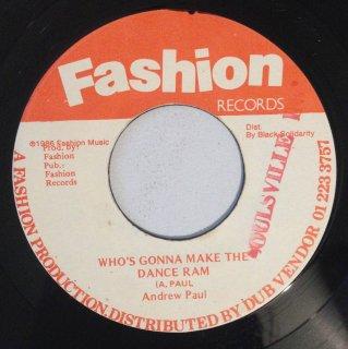 ANDREW PAUL - WHO'S GONNA MAKE THE DANCE RAM