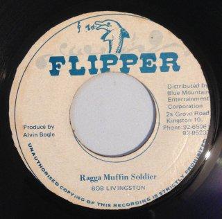 BOB LIVINGSTON - RAGGA MUFFIN SOLDIER