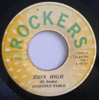 AUGUSTUS PABLO - ZION HIGH