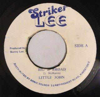 LITTLE JOHN - BIG & BROAD