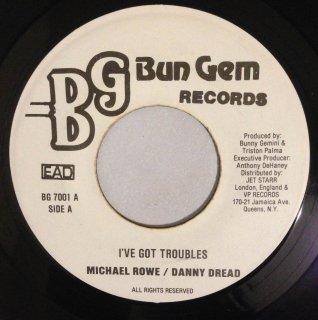 MICHAEL ROWE & DANNY DREAD - I'VE GOT TROUBLES