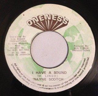 WAYNE SCOTCH - I HAVE A SOUND