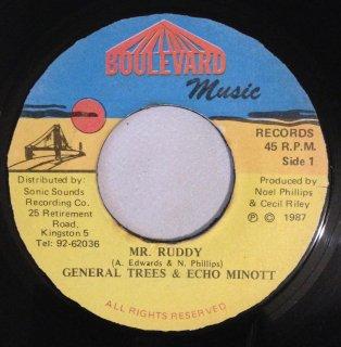 GENERAL TREES & ECHO MINOTT - MR RUDDY