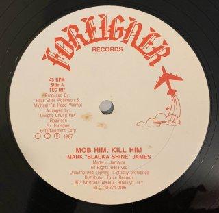 MARK JAMES - MOB HIM KILL HIM