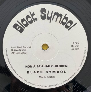 BLACK SYMBOL - NON A JAH JAH CHILDREN
