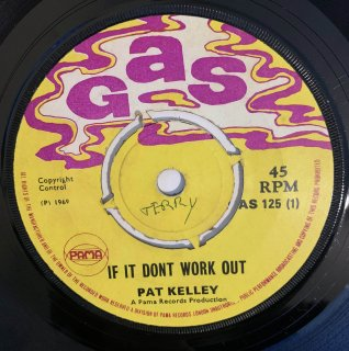 PAT KELLY - IF IT DONT WORK OUT