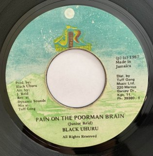 BLACK UHURU - PAIN ON THE POORMAN BRAIN