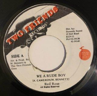 RED ROSE - WE A RUDE BOY