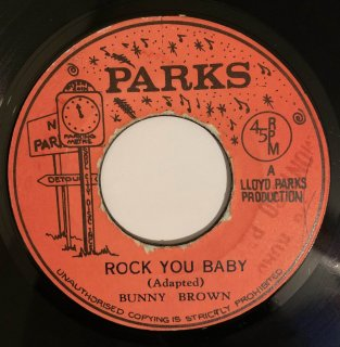BUNNY BROWN - ROCK YOU BABY