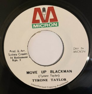 TYRONE TAYLOR - MOVE UP BLACKMAN