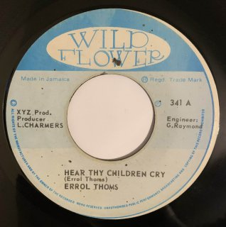 ERROL THOMS - HEAR THY CHILDREN CRY