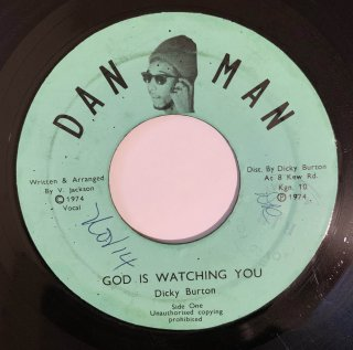 DICKY BURTON - GOD IS WATCHING YOU