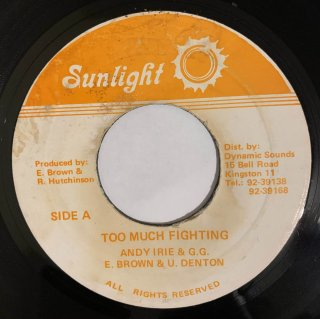 ANDY IRIE & GG BROWN & U DENTON - TOO MUCH FIGHTING