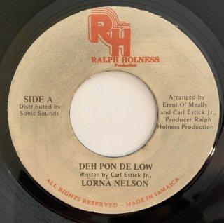 LORNA NELSON - DEH PON DE LOW