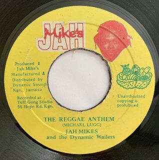 JAH MIKES - THE REGGAE ANTHEM