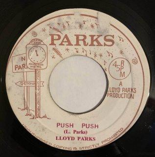 LLOYD PARKS - PUSH PUSH