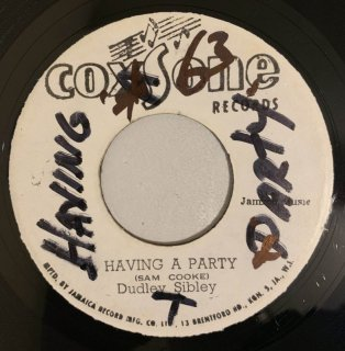 DUDLEY SIBLEY - HAVING A PARTY