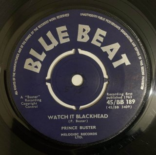PRINCE BUSTER - WATCH IT BLACKHEAD