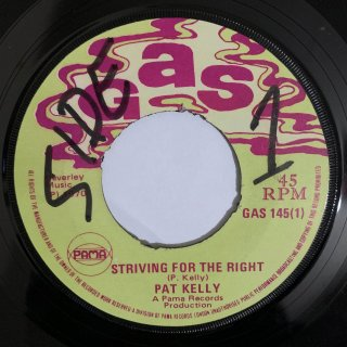 PAT KELLY - STRIVING FOR THE RIGHT