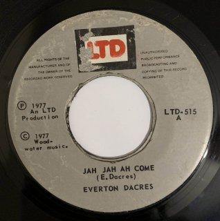EVERTON DACRES - JAH JAH AH COME