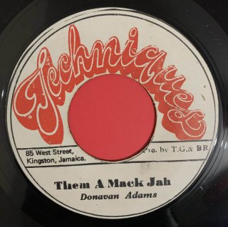 DONAVAN ADAMS - THEM A MACK JAH