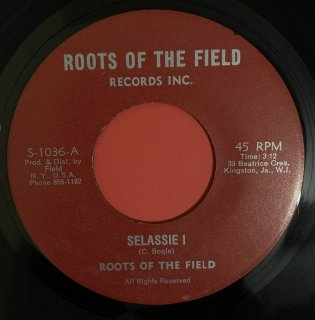 ROOTS OF THE FIELD - SELASSIE I