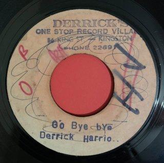 DERRICK HARRIOTT - GO BYE BYE