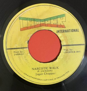 JAGAN CHOPPER - NARCOTIC WALK