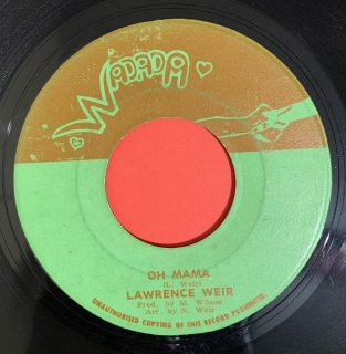 LAWRENCE WEIR - OH MAMA