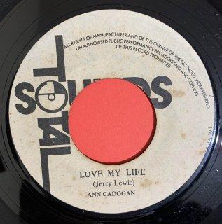 ANN CADOGAN - LOVE MY LIFE