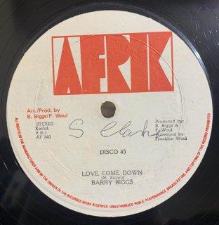 BARRY BIGGS - LOVE COME DOWN