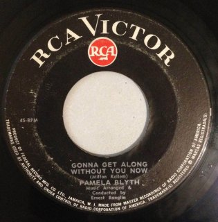 PAMELA BLYTH - GONNA GET ALONG WITHOUT YOU NOW