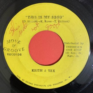 KEITH & TEX - THIS IS MY SONG