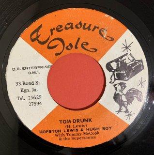 HOPETON LEWIS & HUGH ROY - TOM DRUNK