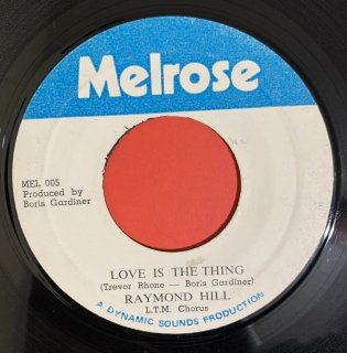 RAYMOND HILL - LOVE IS THE THING
