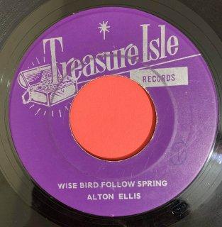 ALTON ELLIS - WISE BIRD FOLLOW SPRING