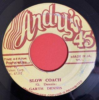 GARTH DENNIS - SLOW COACH
